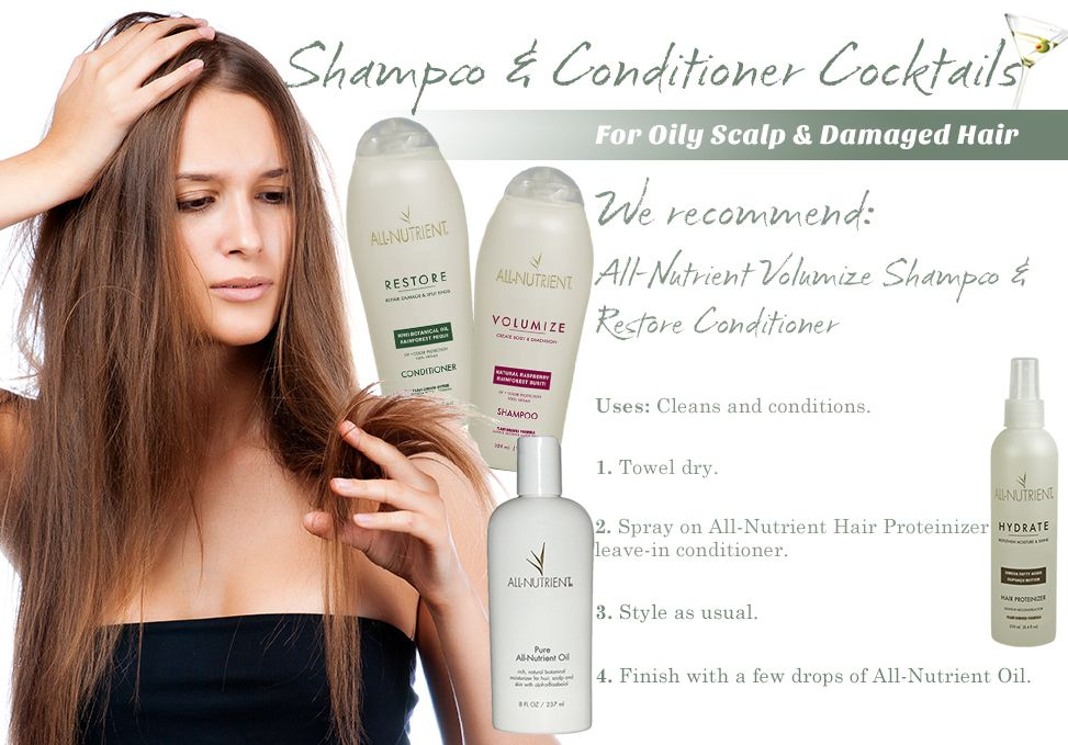 For those with damaged hair, but an oily scalp!