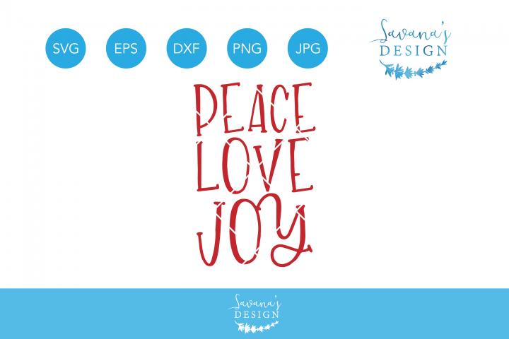 Download Peace Love Joy SVG, Peace SVG, Love SVG, Joy Svg ...