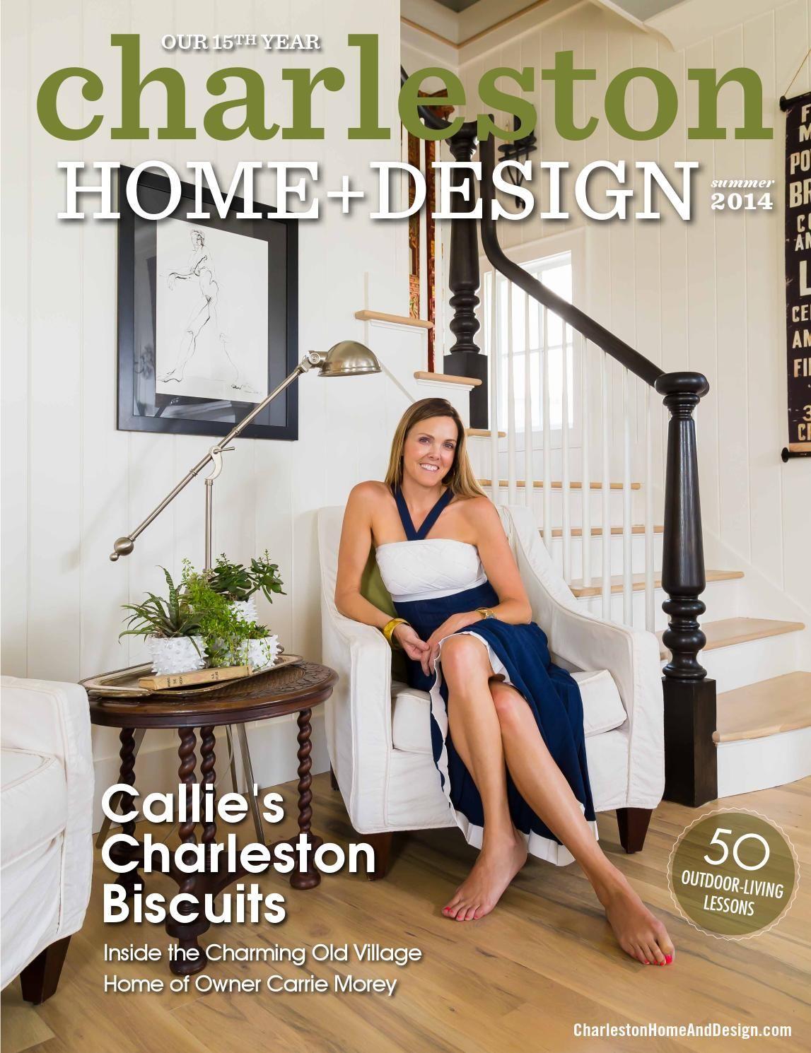 Charleston Home Design Magazine Summer Design Magazine