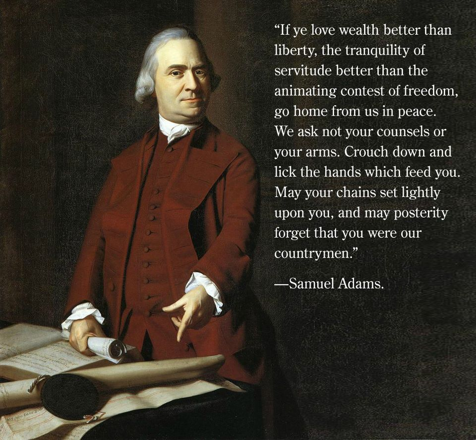 Samuel Adams Political Images Founding Fathers Quip