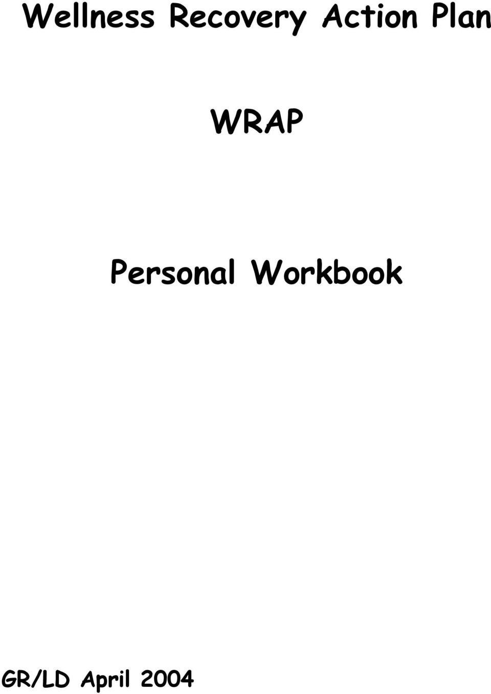 Wellness Recovery Action Plan Pdf Elegant Wellness Recovery Action Plan Wrap Personal Workbook Pdf In 2020 Wellness Recovery Action Plan How To Plan Action Plan