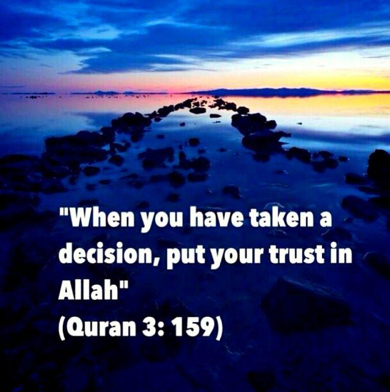 Trust In Islam Quotes: Always Trust Allah. Bismillah..