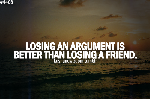 Losing Friends Quotes Friendship Losing Friends Quotes: 10-things-you-should-never-do-during-an-argument. Good