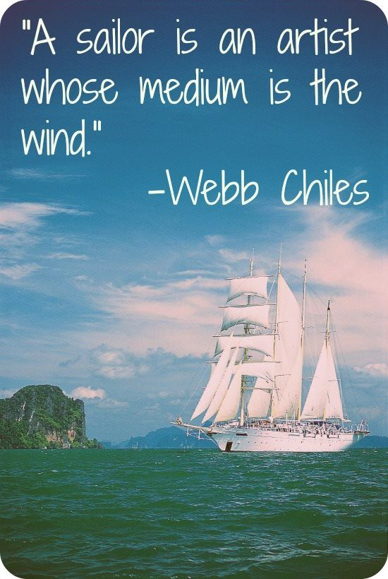 This Is Beautiful And Makes Me Love Sailing Even More Sailing Quotes Sailor Quotes Sailing