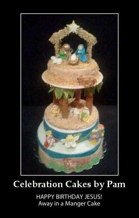 Birthday Cake Jesus Pictures : Happy Birthday Jesus Cake MY CAKES! Pinterest Happy ...