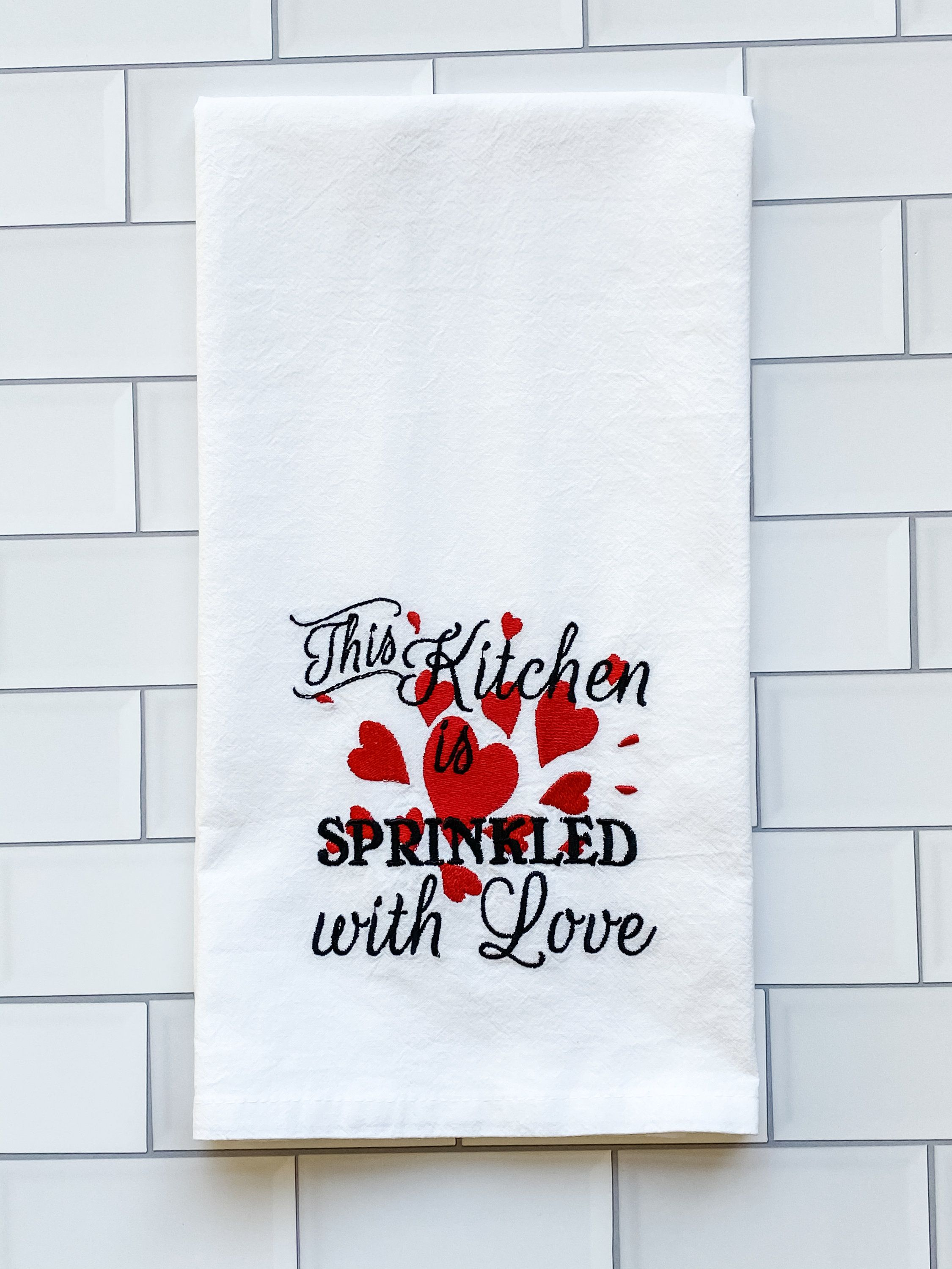 Embroidered Flour Sack Towel This Kitchen Is Sprinkled With Etsy In 2020 Flour Sack Towels Tea Towels Flour Sack