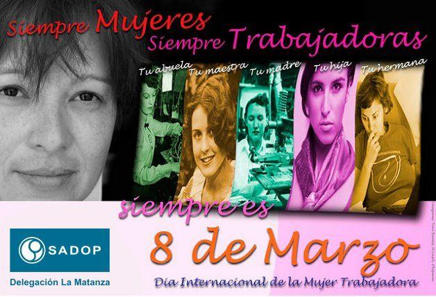 8 de marzo de 2012 Día Internacional de la Mujer Trabajadora