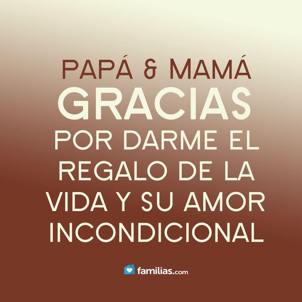 Gracias Madre Quotes Amo A Mis Padres Httpfamilias  Yo Amo A La Vida