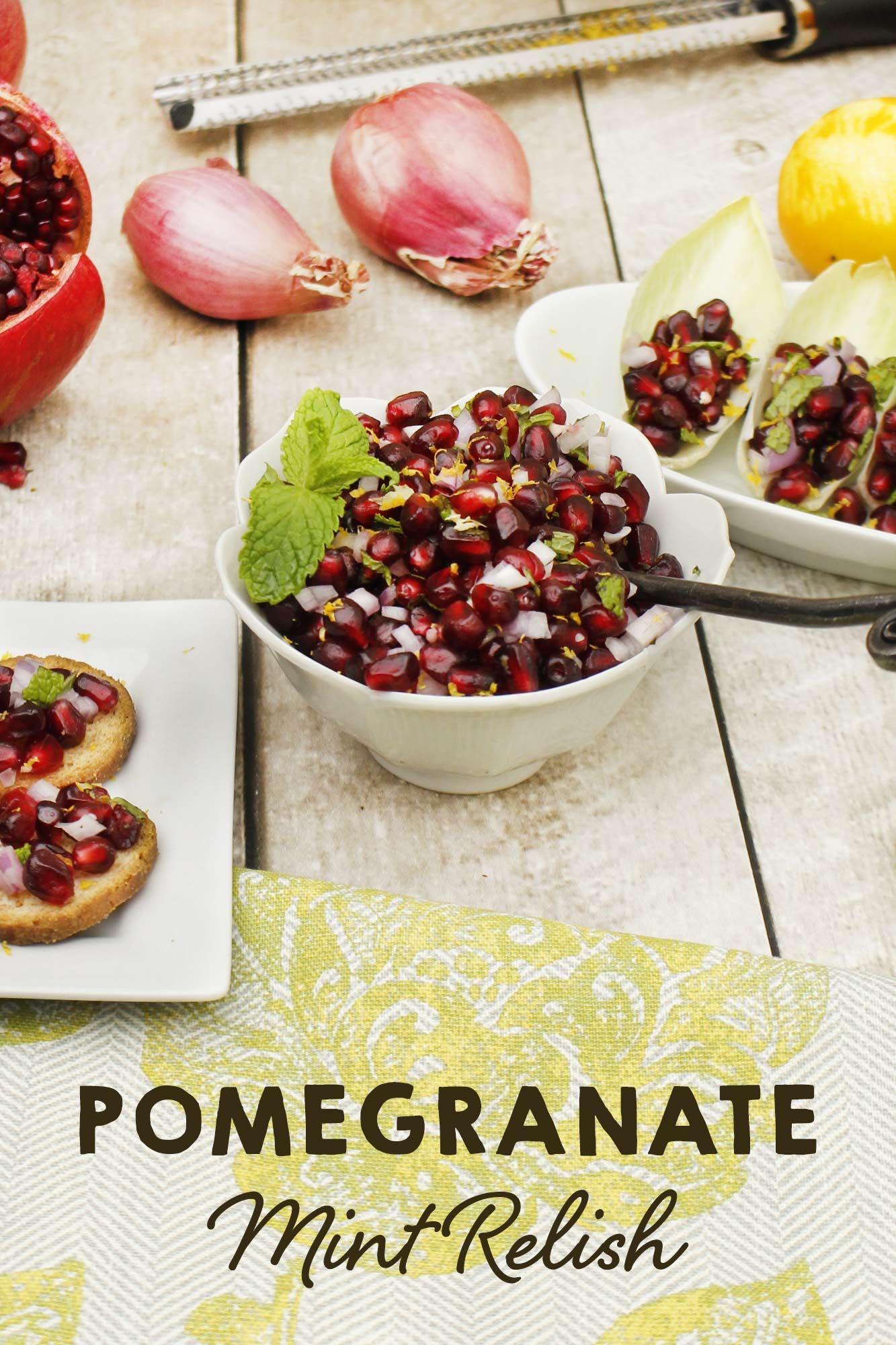 Pomegranate Mint Relish Recipe Pomegranate, Fall