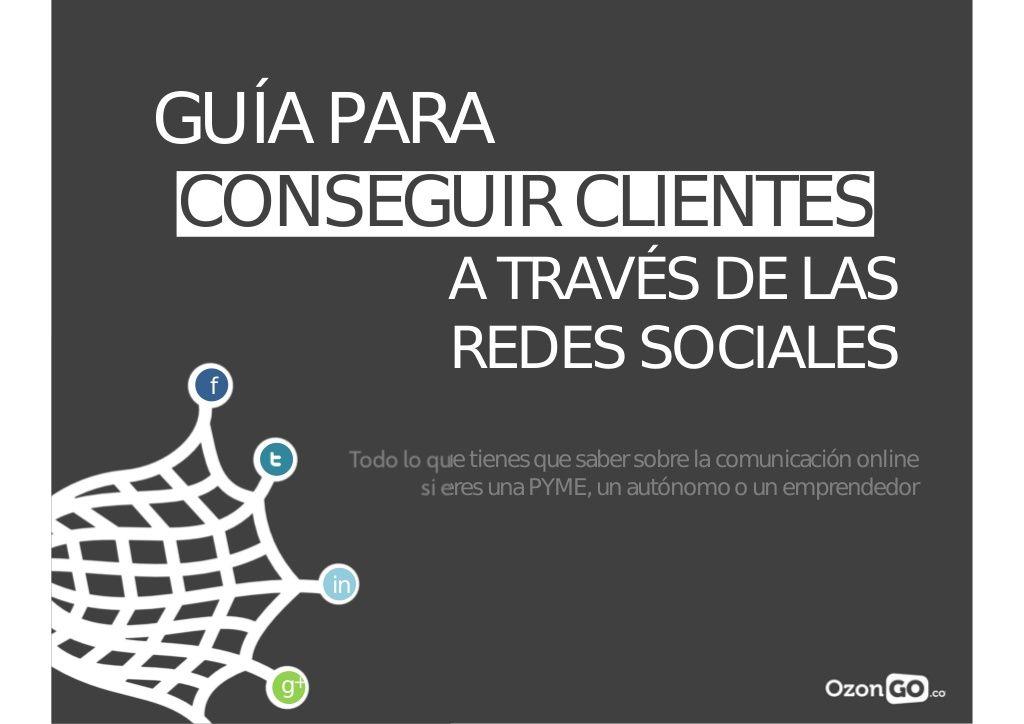 Guía para conseguir clientes a través de las Redes Sociales