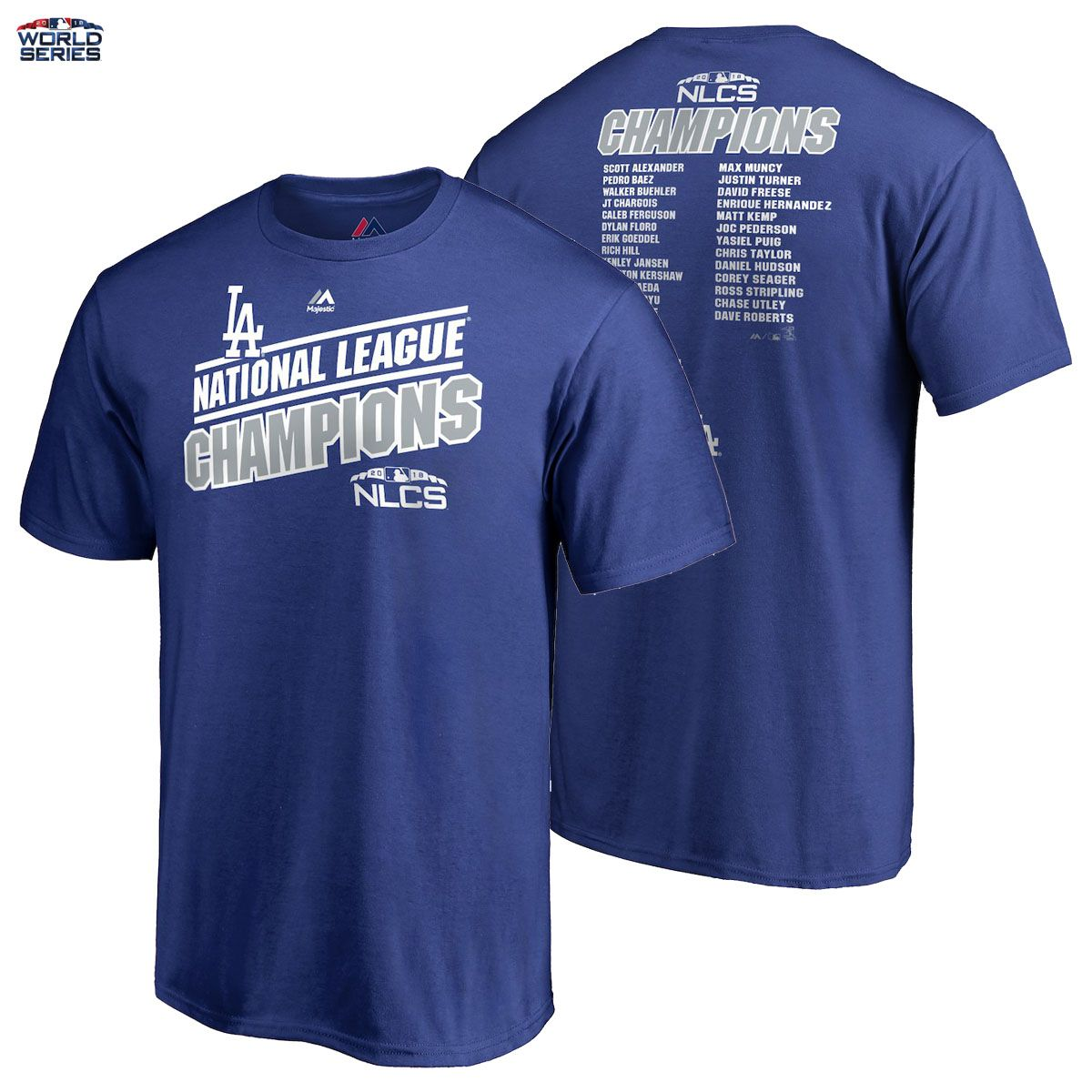 Los Angeles Dodgers Majestic 2018 World Series T-Shirt National League  Champions THEY MADE IT!!!! The Los Angeles Lakers Are Officially World  Series ... 1582b80f0