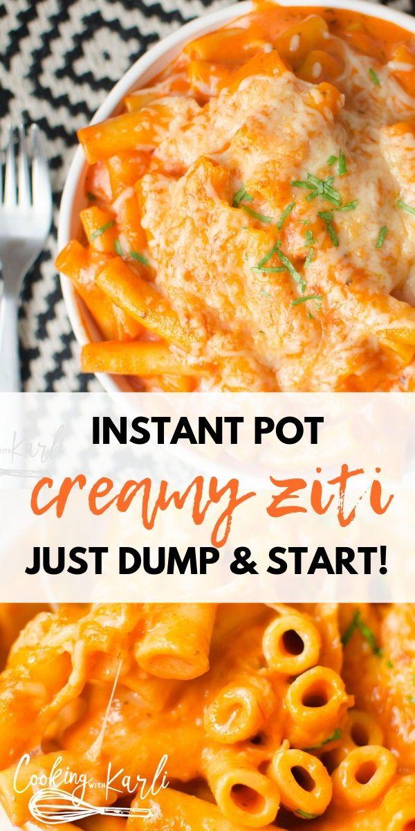 Dump and Start Instant Pot Creamy Ziti #easyonepotmeals