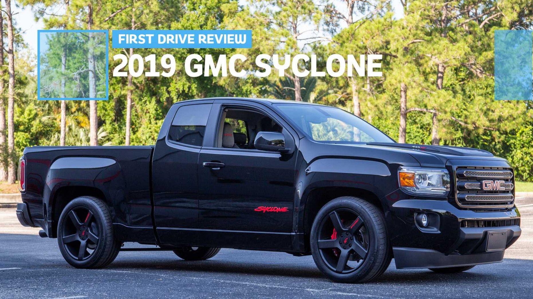 2020 Gmc Syclone History 2020 Gmc Syclone 2019 455hp Syclone2019