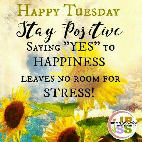 Tuesday Motivational Quotes Good #Morning Everyone! Have a #wonderful, #peaceful & #Worth full  Tuesday Motivational Quotes