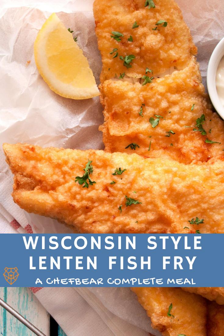 ChefBear Blog - Wisconsin Style Lenten Fish Fry