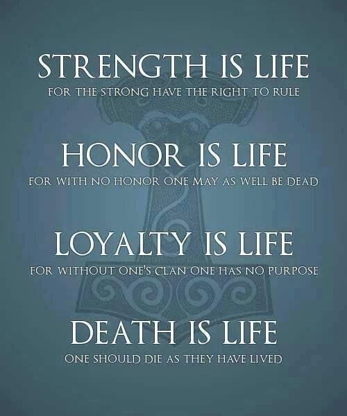 Strength! Honour! Loyalty! Viking quotes, Vikings