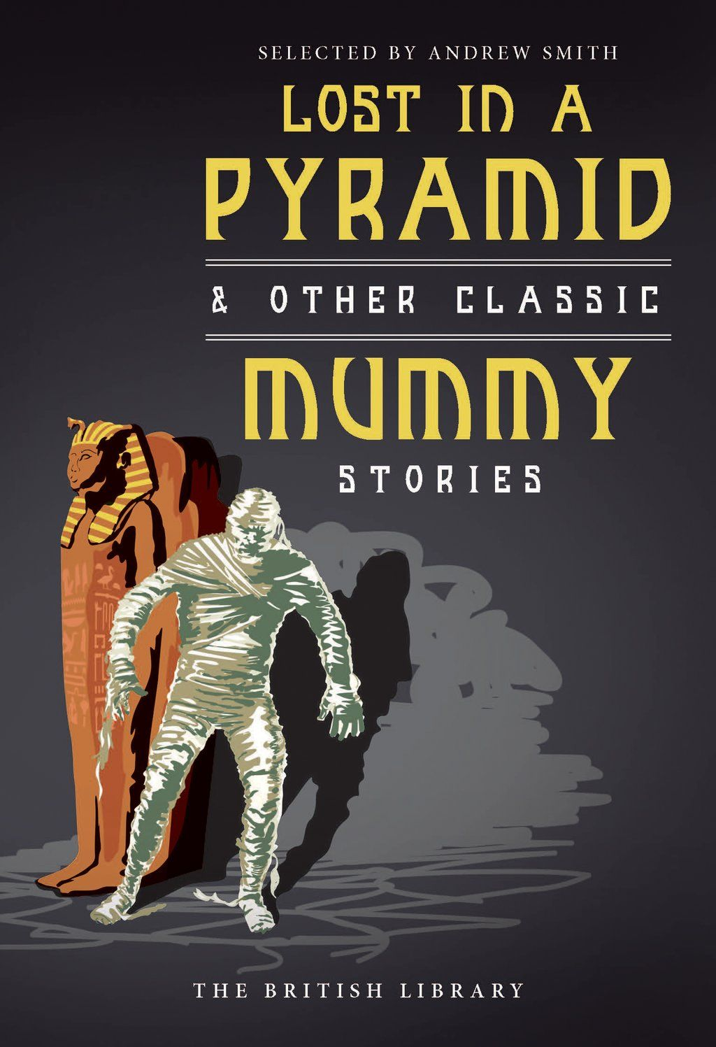 "Brit Lib Publishing on Twitter: ""The Mummy Returns...  Classic mummy stories from Arthur Conan Doyle and others, released this autumn. https://t.co/WXzxxHsg3m"""