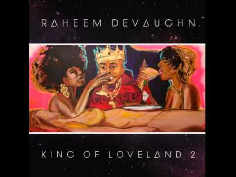 Raheem DeVaughn - Love I Want To Love Ya [King Of Loveland 2 Mixtape]