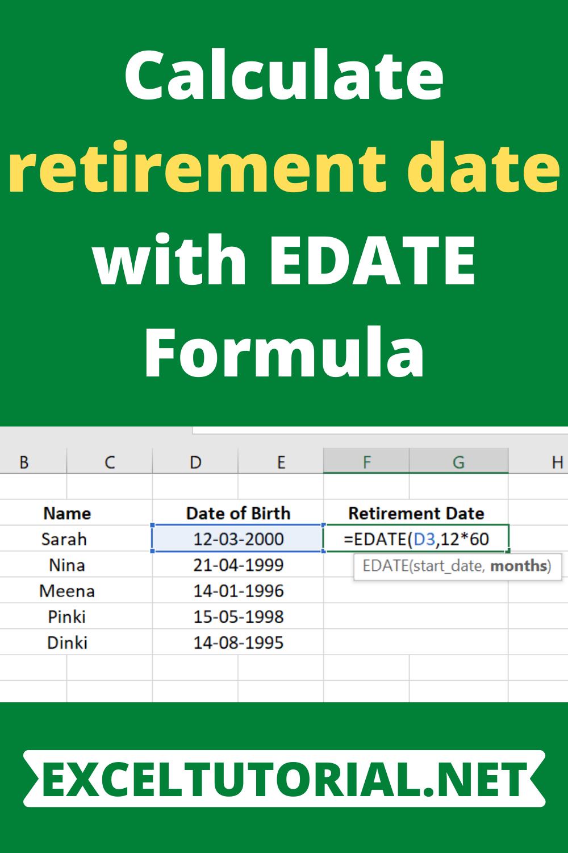 Calculate retirement date with EDATE Formula   Excel formula ...