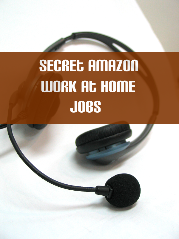 How To Find Secret Amazon Work At Home Jobs Work From Home Jobs