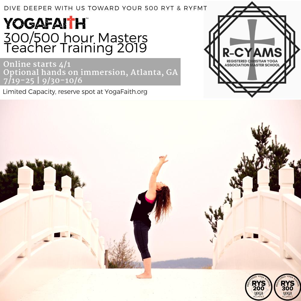 300 Hour Hands On Yogafaith Yoga Alliance 300 500 Hour Master Teacher Training Part Ii 2019 Teacher Training Yoga Alliance Christian Yoga