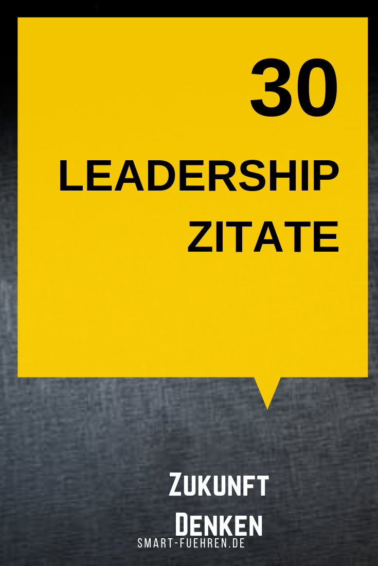 Leadership-Zitate für Menschen, egal ob Mitarbeiter oder ...