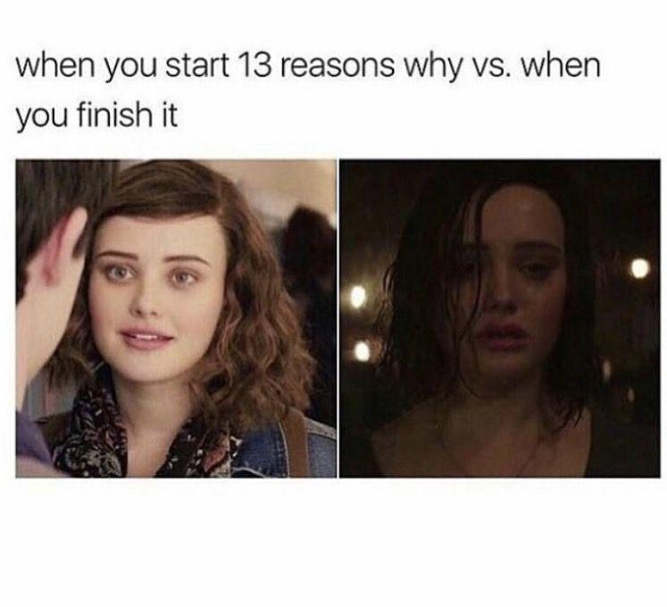 2120634a27e250747a79904146b39a25 literally me!! 13 reasons why meme 13 reasons why memes