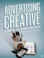 Covers: Advertising Creative: Strategy, Copy, and Design