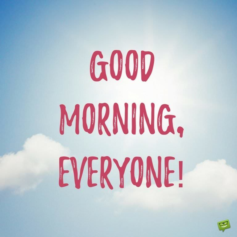 Time To Start The Day Good Morning Images In 2020 Morning Quotes For Friends Good Morning Messages Morning Memes