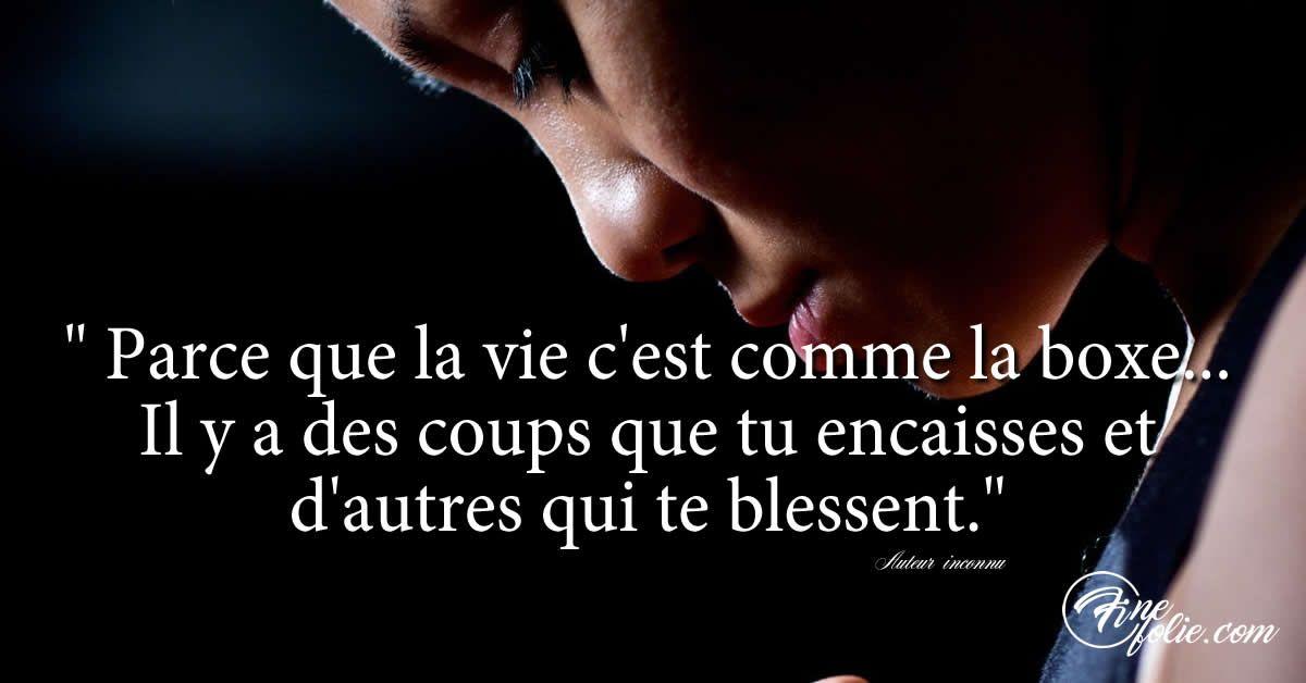 Phrase Les Coups Que Tu Encaisses Citation De Vie Sur Les Coups Durs Et Citation De Vie Proverbes Et Citations Citation