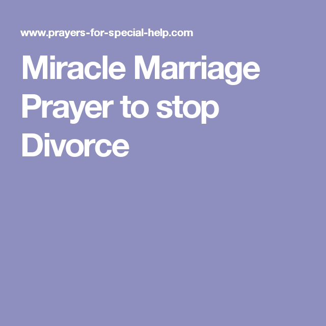 Miracle Marriage Prayer to stop Divorce | After divorce