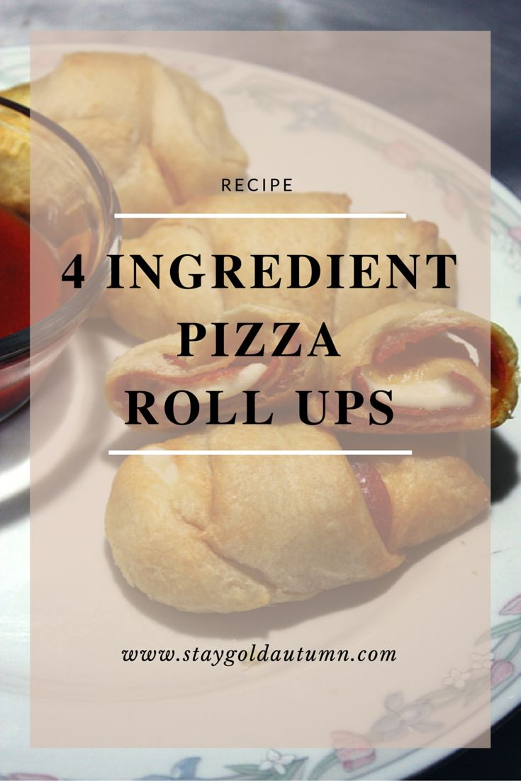 4 Ingredient Pizza Roll Ups // Stay Golden Autumn