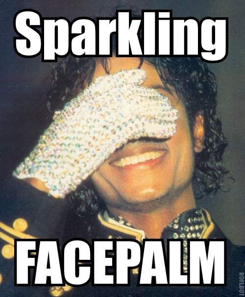 Name me another singer or actor that can have a SPARKLING Facepalm!