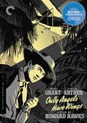 Only Angels Have Wings (1939) - The Criterion Collection - new 4K blu-ray
