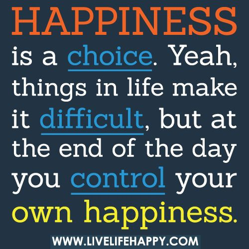 Yeah Things In Life Make It Difficult But At The End Of Day Favorite QuotesFavorite WordsFunny Inspirational