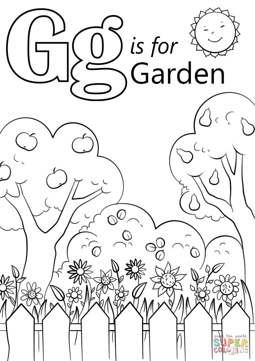 Letter G Is For Garden Super Coloring Garden Coloring Pages Letter G Crafts Coloring Pages