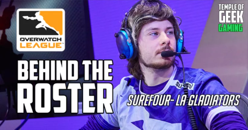 Behind The Roster Surefour From Los Angeles Gladiators Gladiator Los Angeles Overwatch