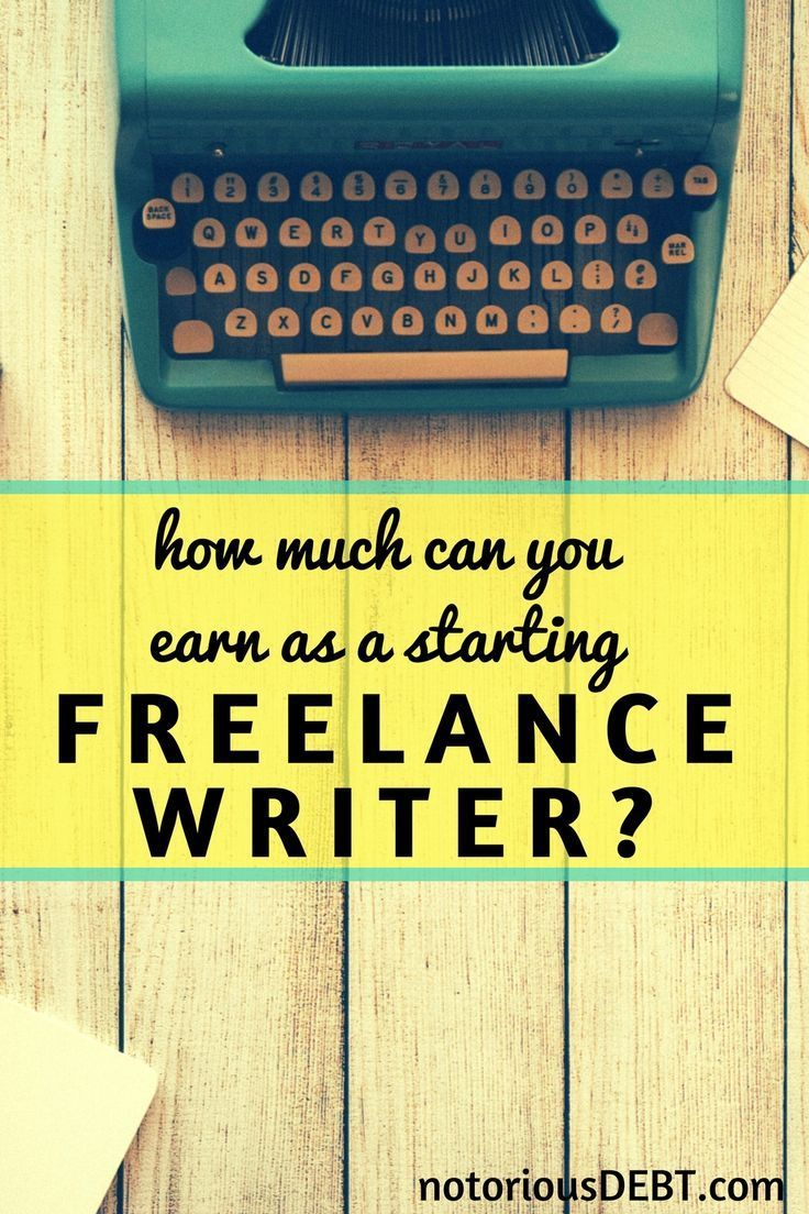 How much can you earn as a starting freelance writer