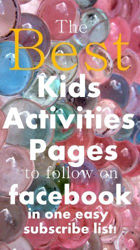 The Best Kids Activities Pages to follow on Facebook - all in one easy to subscribe list. So much easier to find great ideas now they don't get lost in the time line - love it!