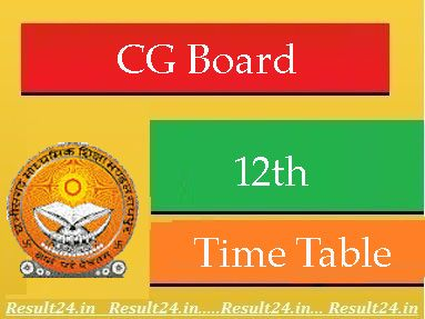 Cg Board 12th Time Table 2016 Cgbse 12th Date Sheet 2016 Time Tables 10th Result Class Board