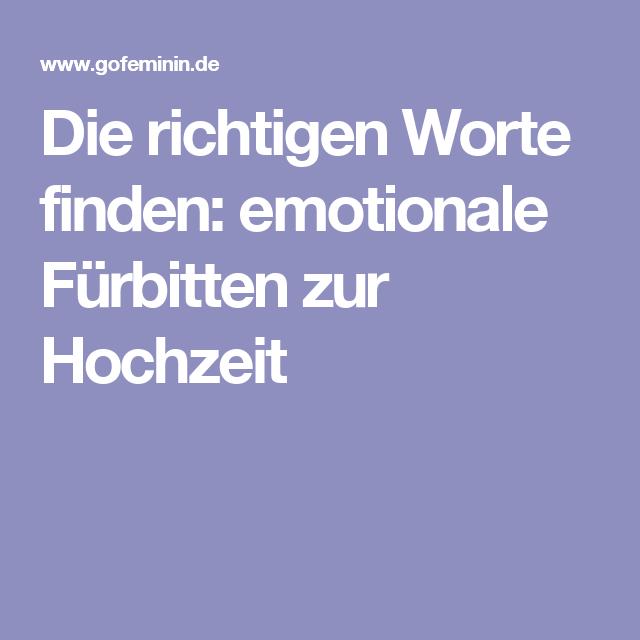 Die Richtigen Worte Finden Emotionale Furbitten Zur Hochzeit Furbitten Hochzeit Fuhrbitten Hochzeit Hochzeit