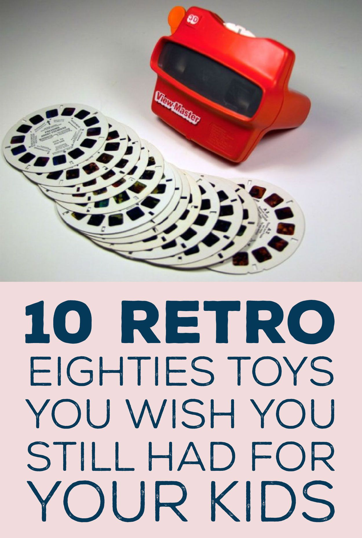 10 Retro Eighties Toys You Wish You Still Had For Your Kids