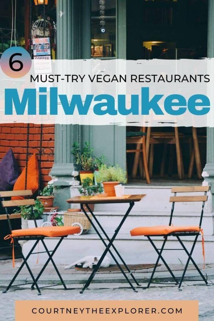 8 Best Vegan Restaurants in Milwaukee Courtney The