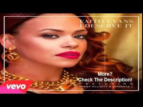 Faith Evans Ft. Missy Elliott & Sharaya J - I Deserve It [NEW MUSIC 2014]