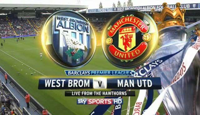 West Brom Vs Man Utd Live Stream West Brom Manchester United
