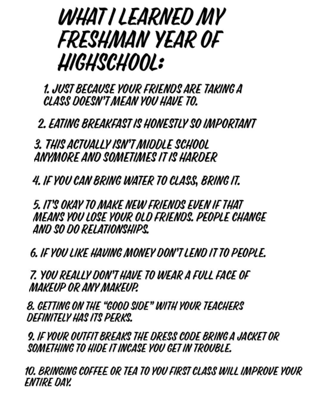 Highschool Advice From A Former Freshman What I Learned