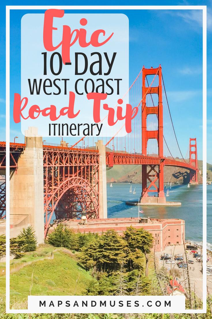 Epic 10-Day West Coast Road Trip Itinerary: California & Nevada