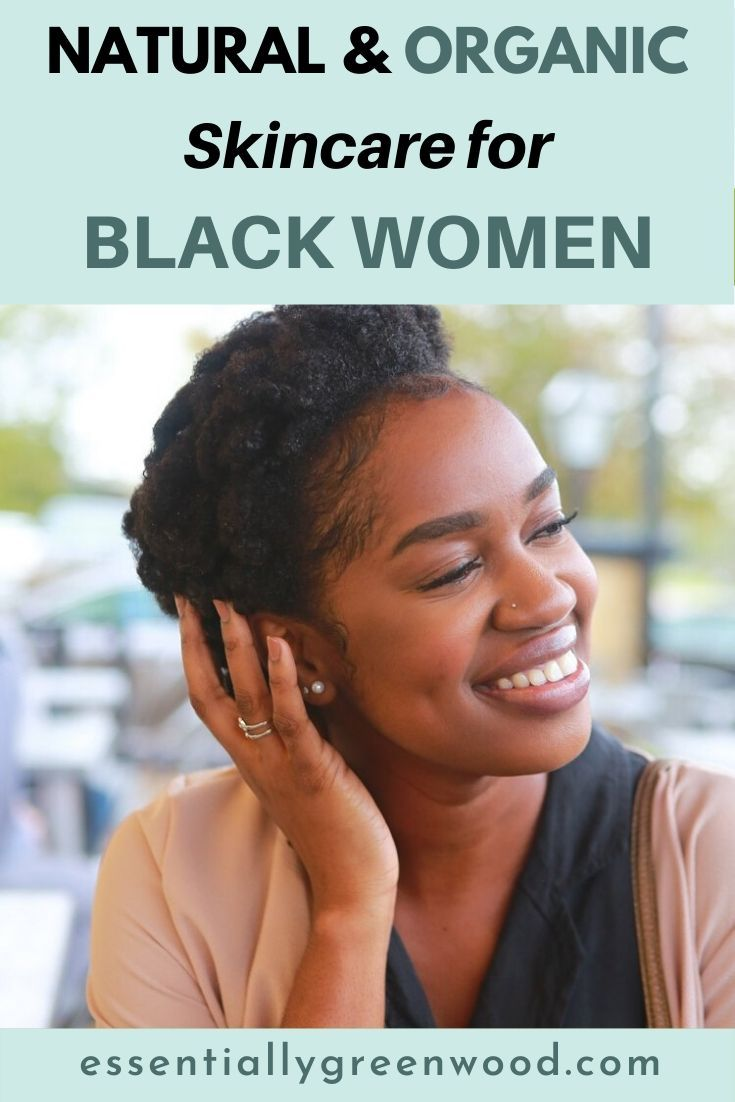 Natural Organic Skincare For Black Women In 2020 Skin Care Women Natural Organic Skincare Black Skin Care