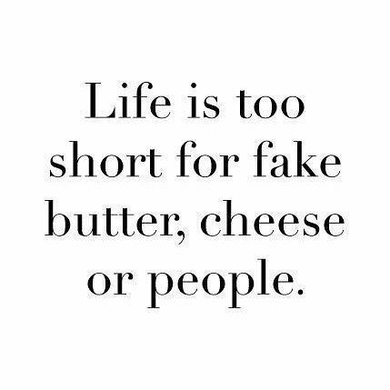 Top 100 fake people quotes photos I love cheese!🤘 #qotd #bereal #foodie #livelife #lifeisshort #greatwords #bestquote #ilovecheese #fakepeoplequotes See more http://wumann.com/top-100-fake-people-quotes-photos/