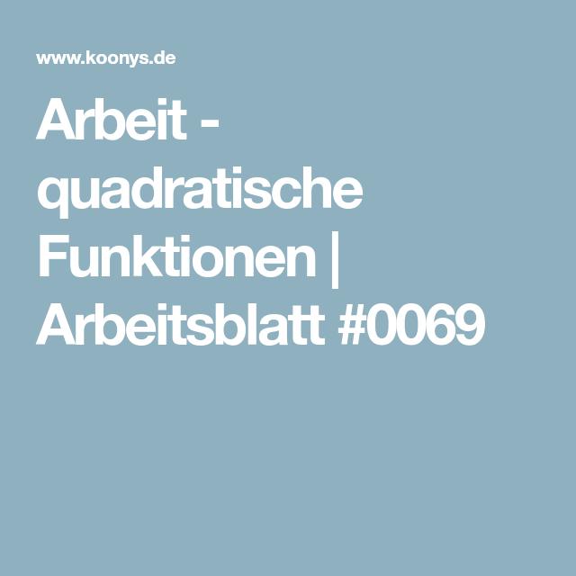 Arbeit - quadratische Funktionen | Arbeitsblatt #0069 | Mathe ...